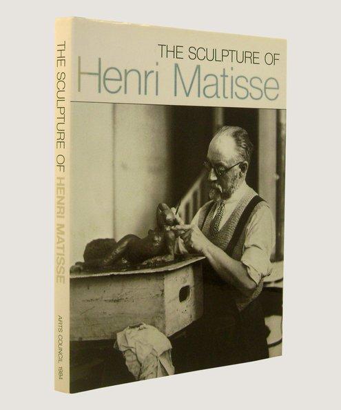 The Sculpture of Henri Matisse  Monod-Fontaine, Isabelle