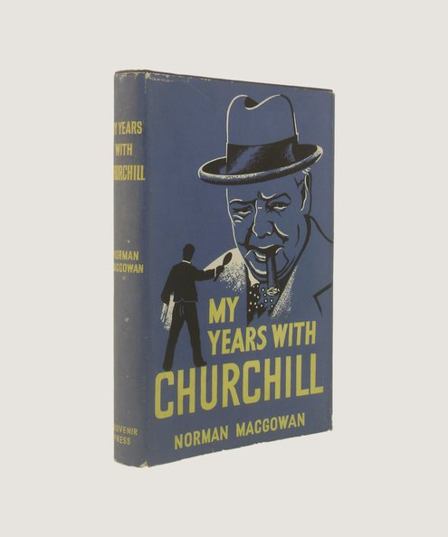 My Years with Churchill  MacGowan, Norman