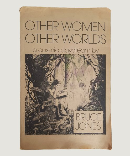 Other Women Other Worlds.  Jones, Bruce.