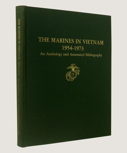 Marine Corps Vietnam Series The Marines in Vietnam 1954-1973