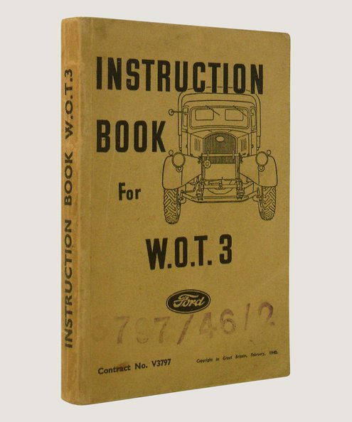 Instruction Book for Ford W.O.T. 3 General Purpose 30 cwt Load Carrier