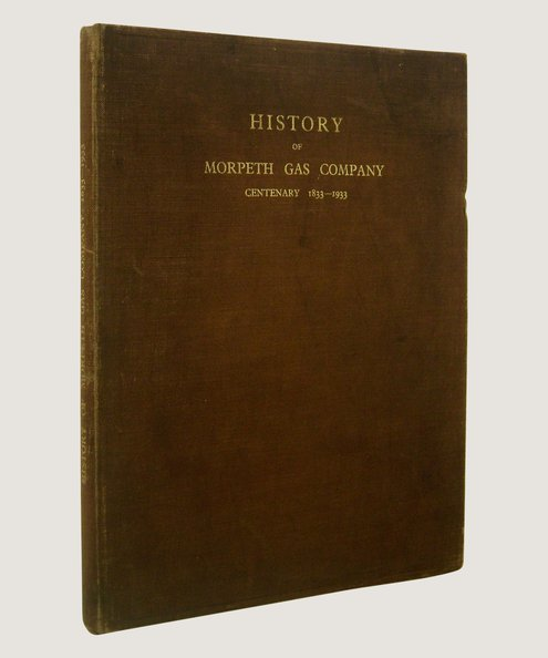History of Morpeth Gas Company  Crawford, Raplh