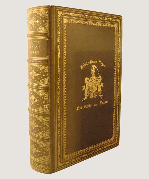 The Poetical Works of Sir Walter Scott, Bart. Complete in One Volume.  Scott, Sir Walter.