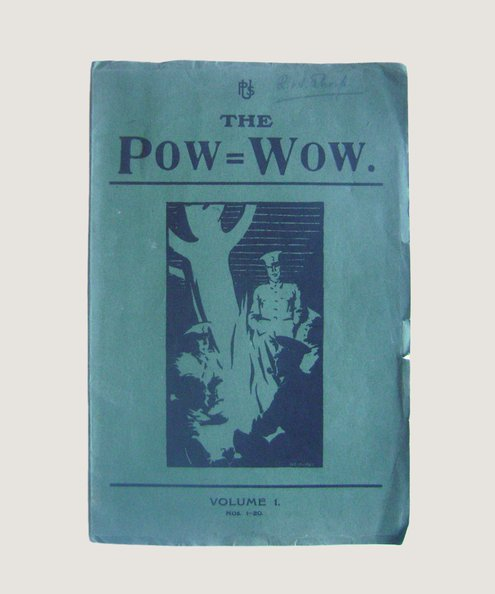 The Pow-Wow Volume 1 Nos 1-20.  Hurry, Private C.