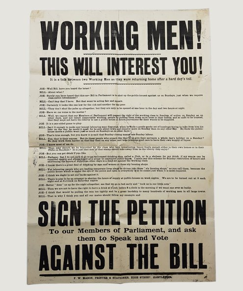 WORKING MEN! THIS WILL INTEREST YOU! [Anti Temperance Bill poster]  Anon.