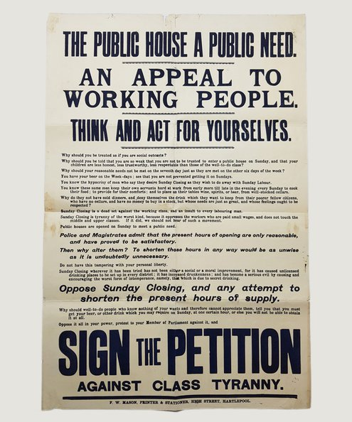 THE PUBLIC HOUSE A PUBLIC NEED [Anti Temperance Bill poster]  Anon.