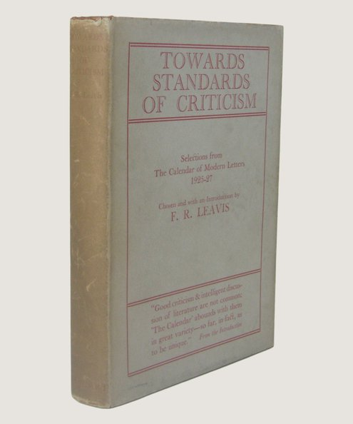 Towards Standards of Criticism.  Leavis, F. R.