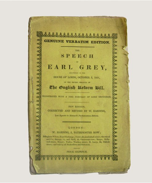 The Speech of Earl Grey, Delivered in the House of Lords, October 3, 1831, On the Second Reading of the English Reform Bill.  Grey, [Charles] Earl & Harding, W. (editor).