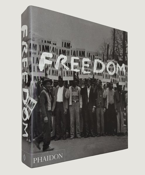 Freedom: A Photographic History of the African American Struggle.  Marable, Manning & Mullings, Leith.
