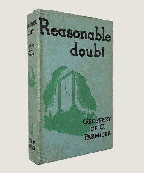 Reasonable Doubt.  Parmiter, Geoffrey de C.