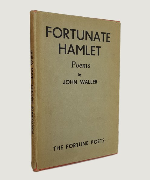 Presentation copy from the author to his mother. Fortunate Hamlet: Poems.  Waller, John.