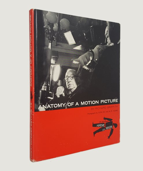 Anatomy of a Motion Picture.  Griffith, Richard.