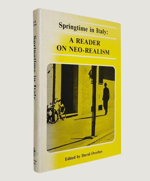 Springtime in Italy: A Reader on Neo-Realism.  Overbey, David (edited).