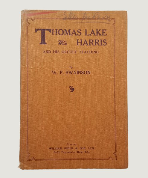 Thomas Lake Harris.  Swainson, W. P.